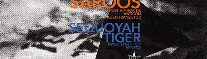 Saroos post hiphop, Germany + Sequoyah Tiger psych pop