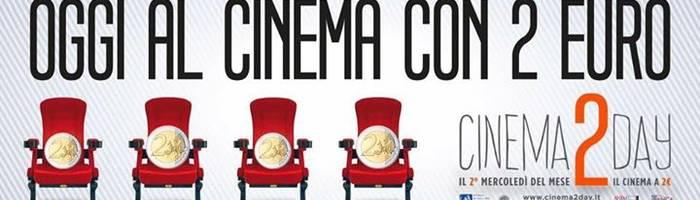 Cinema 2 Day. 14 Dicembre 2016 - Ingresso 2 euro!