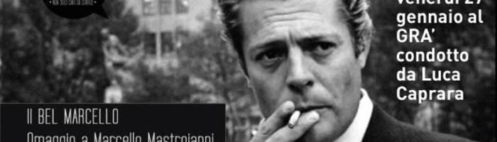 Il Bel Marcello: Omaggio a Mastroianni a cura di Luca Caprara