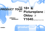 Product Tour 2017 • 18+ · Pictureplane & more •