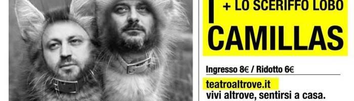 Ddrama Altrove: I Camillas e Lo Sceriffo Lobo