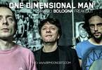 One Dimensional Man | Freakout Club