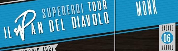 """Il Pan del Diavolo """"Supereroi Tour"""""""