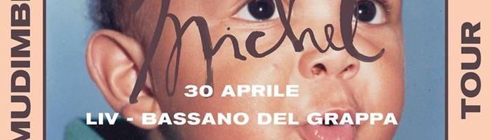 Mudimbi - Michel Tour - Bassano del Grappa