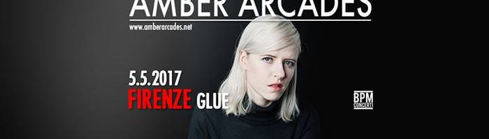 Amber Arcades live at Glue ● Firenze