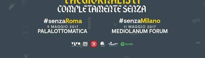 Thegiornalisti // #senzaMilano Live