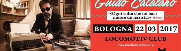 Guido Catalano a Bologna | Locomotiv Club