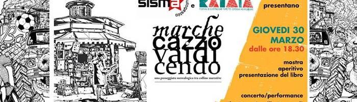 MarcheCazzoVaiAnticipando - Aspettando Ratatà 2017