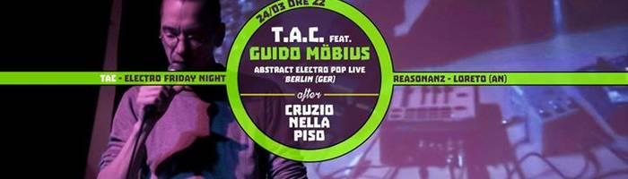 TAC feat. Guido Möbius [GER] live // Cruzio Nella Piso till late