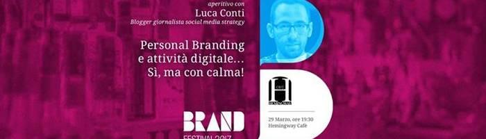 """Aperitivi con i Guru: """"Personal Branding… Sì, ma con calma! #BFJ"""