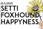 Happyness / Foxhound / Setti ✦ Arci Dude