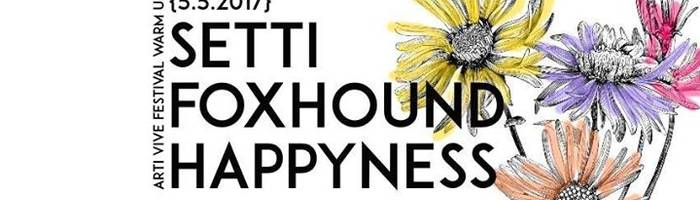 Happyness / Foxhound / Setti ✦ Arci Dude