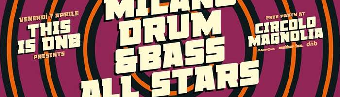 This is DNB presents Milano Drum&Bass All Stars