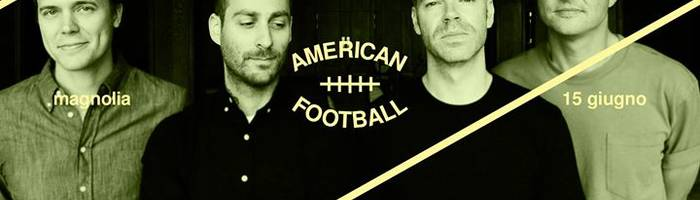 American Football in concerto al Magnolia