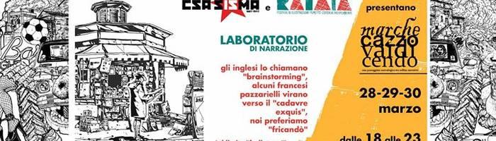 MarcheCazzoVaiElaborando - Laboratorio di Narrazione - Ratatà