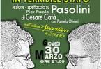In terribile stato - Lezione spettacolo su Pier Paolo Pasolini