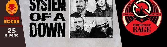 System of a Down / Prophets of Rage @Firenze Rocks