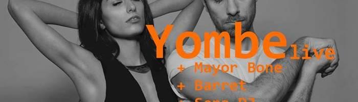 YOMBE+(Electro/Afro/New Soul)Mayor BoneBarretSeraDj