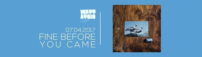 Fine Before You Came Live@Mattatoio Culture Club