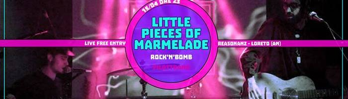 Little Pieces of Marmelade live free at Reasonanz