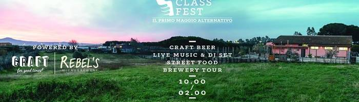 Working Class Fest - Il Primo Maggio Alternativo