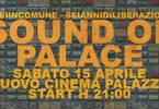 Sound of Palace, il live! | SeiInComune