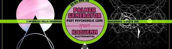 Kaouenn + Palmer Generator - aperilive