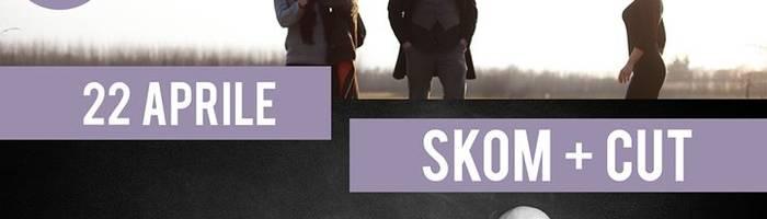 Skom + CUT live / Aftershow djset at Glue