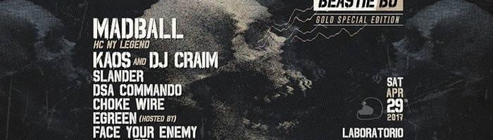 Madball/Kaos & Dj Craim/Slander/Dsa Commando/Choke Wire/Egreen