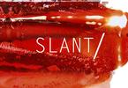 SLANT/ try-out pubblico
