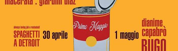 Primo Maggio Macerata 2017 ★ con Spaghetti a Detroit e Bugo