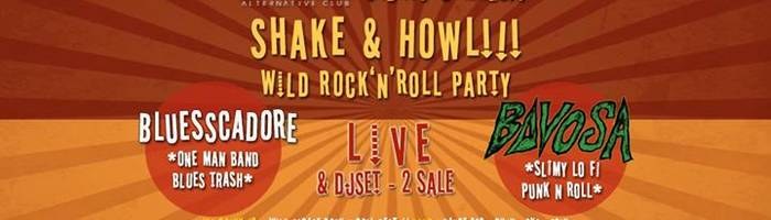 Shake&Howl!!! Wild Rock'n'Roll Party @WAVE