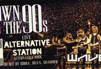 DOWN to the '90s - Live: Alternative Station
