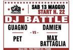 ★ DALLA CIRA ★ DJ Battle ☞ Guagno / Damien / Pet / Max Battaglia