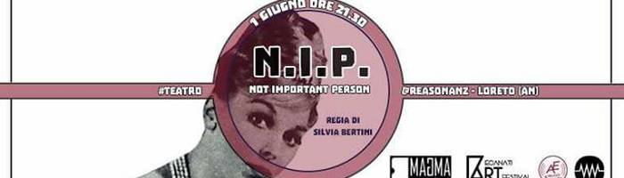 01/06 ^ NIP Not Important Person ^ teatro @Reasonanz