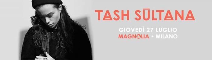 Tash Sultana in concerto a Milano