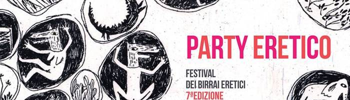 Party Eretico, Birrai Eretici 2017, Locomotiv Club