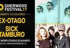 Ex-Otago + Sick Tamburo a #Sherwood17