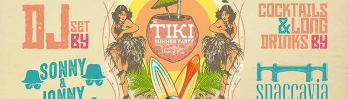 Tiki summer party con Sonny & Jonny e Spaccavia