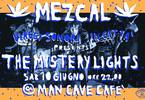The Mystery Lights - NYC r'nr + Bruno DJ / Mezcal