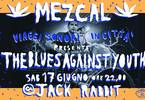 The Blues Against Youth + Bloody Sound System DJ