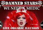 Damned Stars | LIVE Organic Illusion at Wave Club