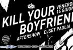 Kill Your Boyfriend live Dalla Cira ★ Dj Set Paglia ★ 16 06 2017