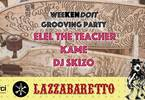 Weekendoit Grooving Party | Dj SKIZO Kame Elel The Teacher
