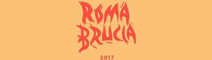 Roma Brucia 2017