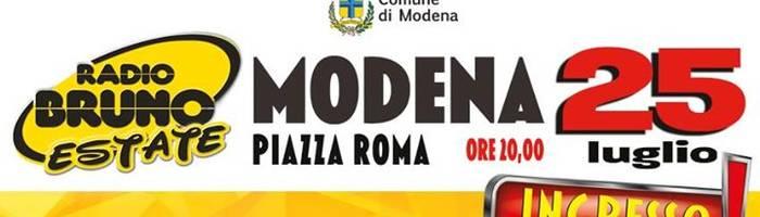 Radio Bruno Estate a Modena il 25 luglio! Ingresso gratuito!