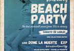 Rockaway Beach Party #3 Bagno Angelo Universale live Dome La Muerte