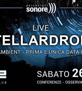 Stellardrone Live @Wave