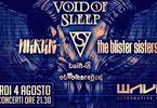 Void Of Sleep / Neker / The Blister sister / Bio @Wave