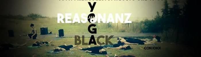 9/8 < Black Yoga Reasonanz > con ioioi